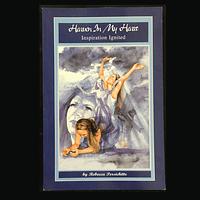 Heaven In My Heart - Inspiration Ignited by Rebecca Alderman