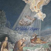 O Holy Night by Adolphe Adam 1847